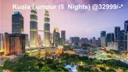 Explore Kuala Lumpur ( 6 Days/ 5 Nights )