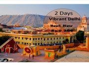 Vibrant Delhi 2 Days / 1 Nights