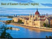 Best of Eastern Europe (  7 Nights )