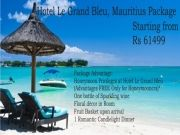 Mauritius Package ( 7 Days/ 6 Nights )