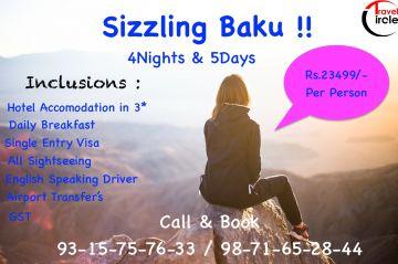 Sizzling Baku-4N/5DAYS- 23499/-