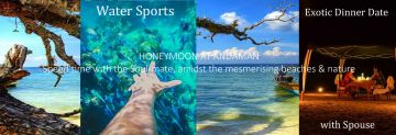 Andaman Honeymoon - Spend Peace time with Soulmates beauty in Natures Beauty