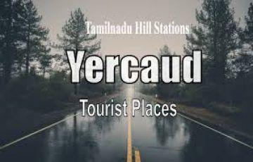 YERCAUD & HOGENAKKAL 3 DAYS PACKAGE FROM CHENNAI