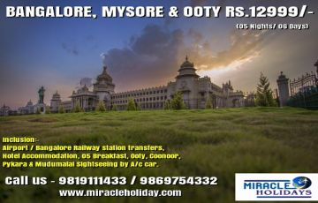 BANGALORE MYSORE OOTY TOUR PACKAGE FOR 05 NIGHTS/ 06 DAYS