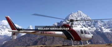 Kailash Mansaovar Yatra by Helicopter