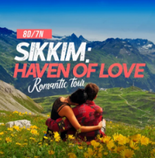Darjeeling and Sikkim Heaven of love Romantic Tour