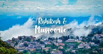 Rishikesh And Mussoorie