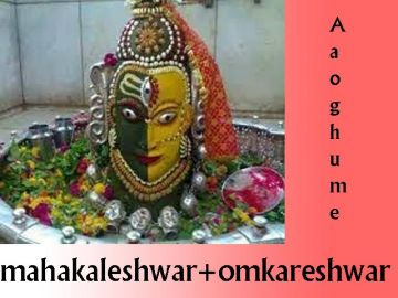 MAHAKALESHWAR and OMKARESHWAR