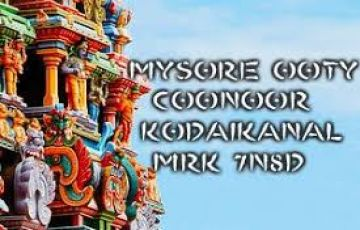 Mysore, Coorg, Nagarhole, Ooty, Coonoor Tour Package 07 Night / 08 Days
