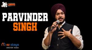 Comedy Show by EZ Stays ft. Parvinder Singh