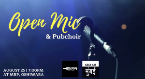Open Mic and Pub Choir at AT MRP Oshiwara
