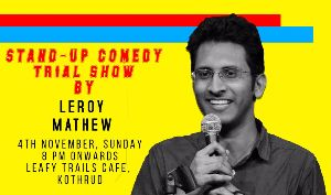 Stand-Up Comedy Trial Show by Leroy Mathew