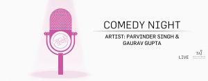 Comedy Night at Tipple, Vivanta