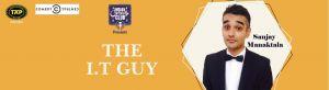 The IT Guy by Sanjay Manaktala