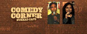 Comedy Corner - Nukkad Cafe