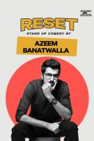 Reset – A StandUp Comedy Trial Show by Azeem