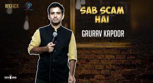 Sab Scam hai-Standup Comedy by Gaurav