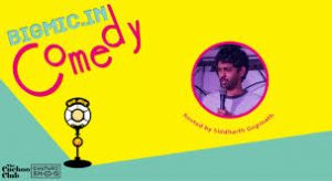 BIGMIC.IN Comedy Open Mic hosted by Siddharth Gopinath