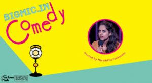 BIGMIC.IN Comedy Open Mic Ladies Special hosted by Niveditha Prakasam