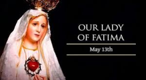 Feast of Our Lady of Fatima