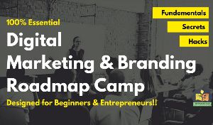 100% Essential Digital Marketing & Branding Roadmap Camp