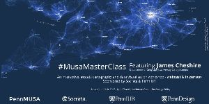 MUSA Master Class Featuring James Cheshire