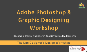 Adobe Photoshop and Graphic Designing Workshop