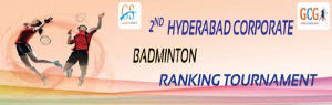 2nd Hyderabad Corporate Badminton Ranking Tournament