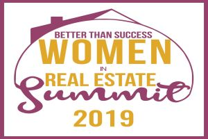 Better Than Success Women In Real Estate Summit