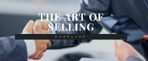 The Art of Selling Workshop