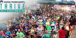 Kaiser Permanente Thrive Half Marathon and 5K