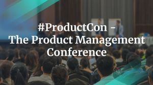 ProductCon: The Product Management Conference