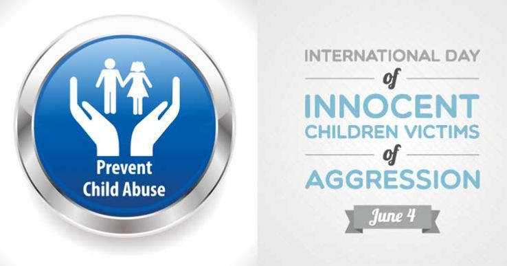 Image result for • International Day of Innocent Children Victims of Aggression (June 4) ...
