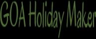 Goa Holiday Maker