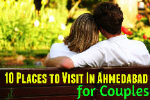10 Places to Visit In Ahmedabad for Couples