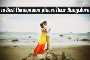 10 Best Honeymoon places Near Bangalore
