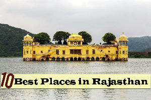 10 Best Places To See in Rajasthan