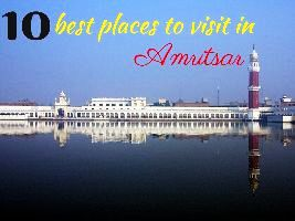 10 best places to visit in Amritsar