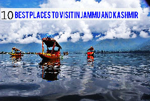 10 Best places to visit in Jammu and Kashmir