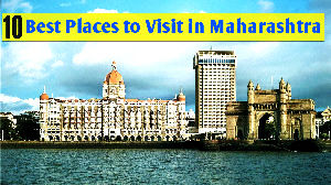10 Best Places to Visit in Maharashtra