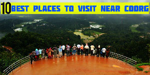 10 Best Places to Visit Near Coorg