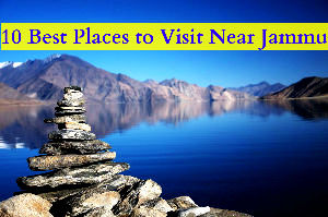 10 Best Places to Visit Near Jammu