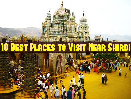 10 Best Places to Visit Near Shirdi