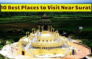 10 Best Places to Visit Near Surat