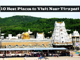 10 Best Places to Visit Near Tirupati