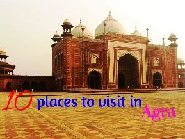 10 places to visit in Agra