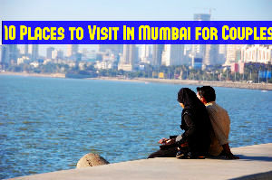 10 Places to Visit In Mumbai for Couples