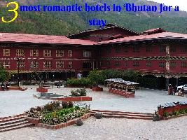 3 most romantic hotels in Bhutan for a stay
