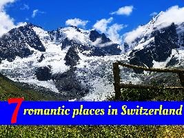 7 romantic places in Switzerland