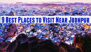 9 Best Places to Visit Near Jodhpur
